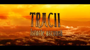Tracii istorie ascunsa