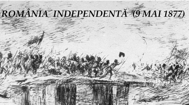Romania independenta 9 mai 1877