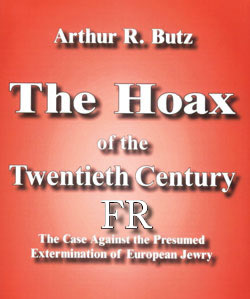 Arthur Robert Butz - The Hoax of the Twentieth Century