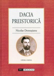 Nicolae Densusianu - Dacia preistorica