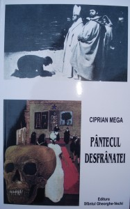Ciprian Mega - Pântecul Desfranatei